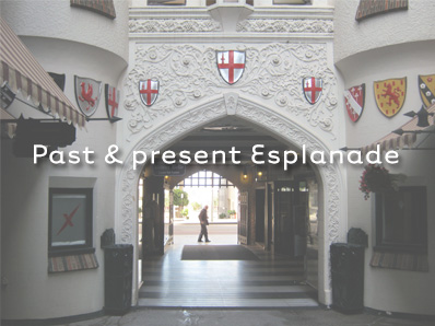 Past & present Esplanade